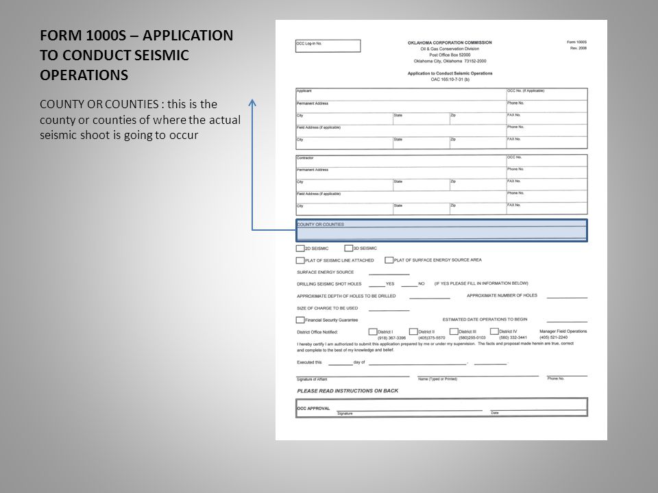 FORM 1000S – APPLICATION TO CONDUCT SEISMIC OPERATIONS INSTRUCTIONS FOR COMPLETING THE FORM 1000S – pay special attention to item E of the instructions.