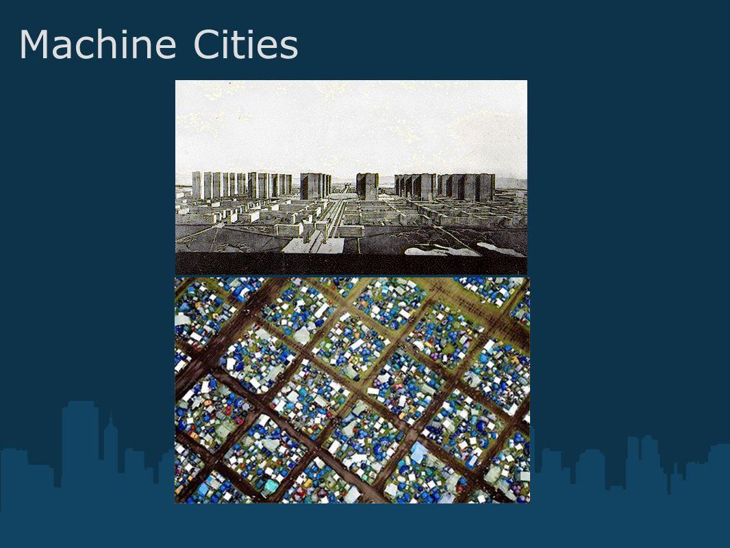 Machine Cities