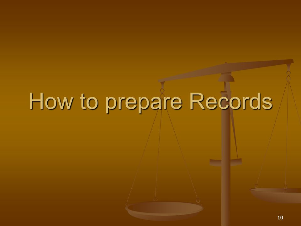 How to prepare Records 10