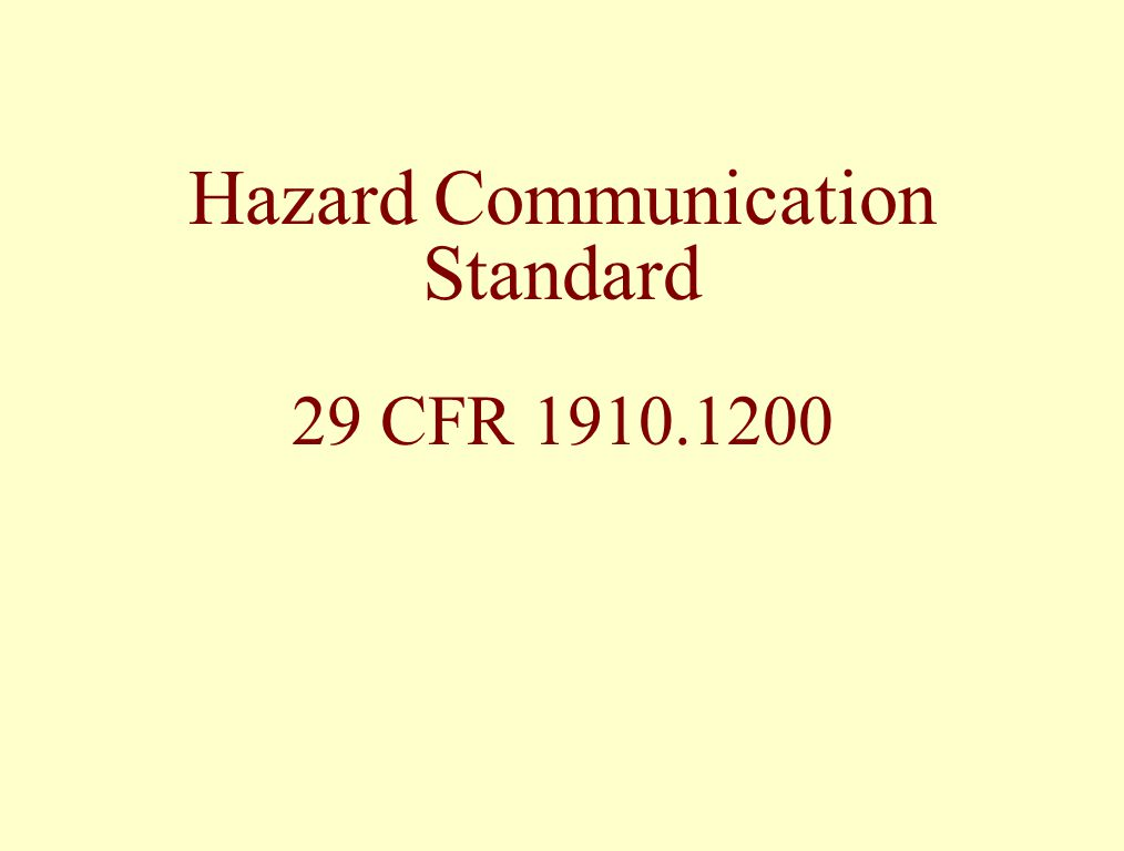 Hazard Communication Standard 29 CFR 1910.1200