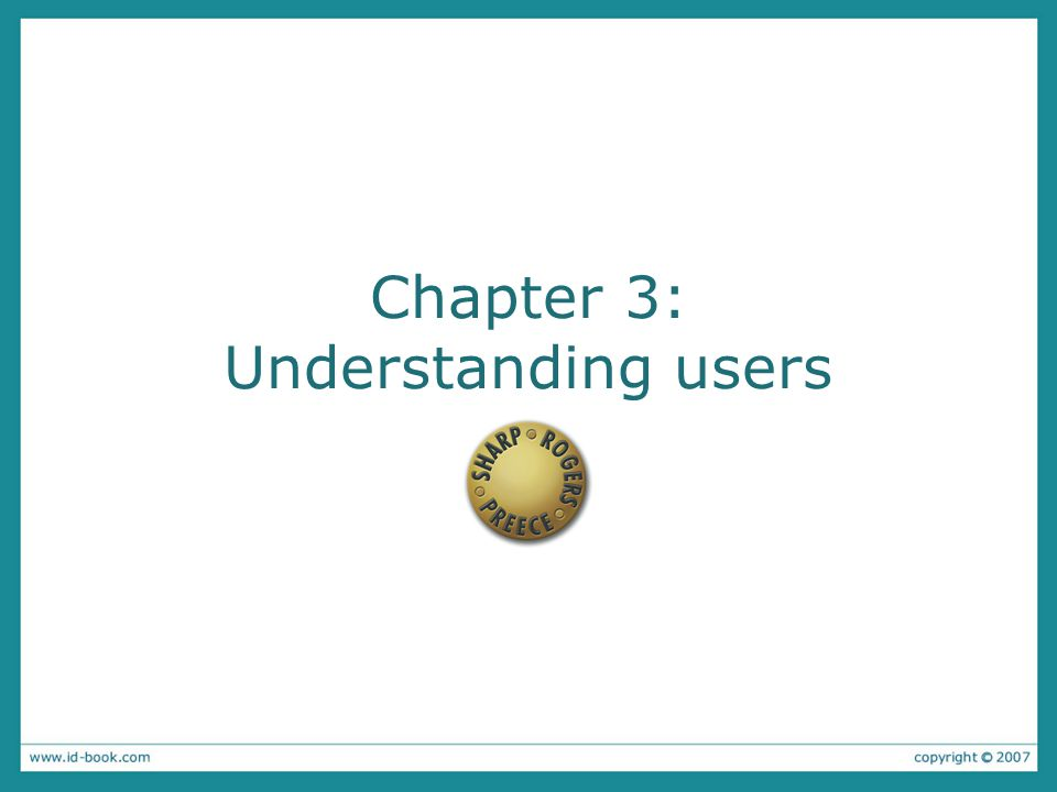 Chapter 3: Understanding users