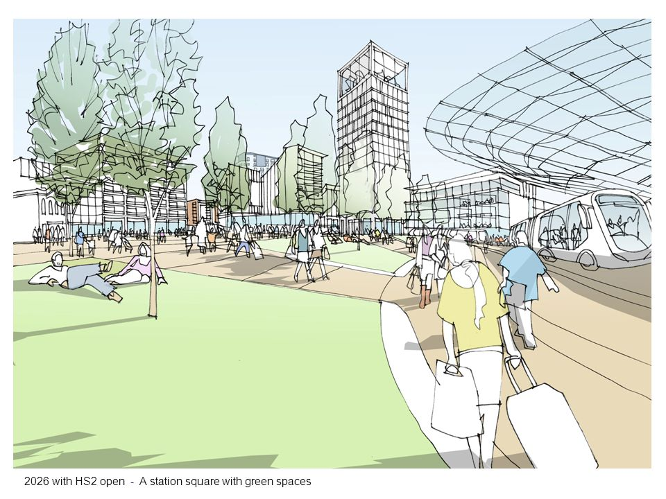 2026 with HS2 open - A station square with green spaces