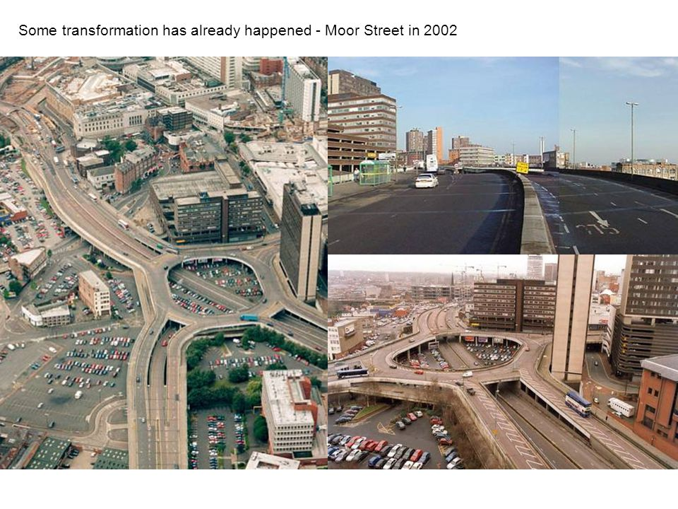 Now Some transformation has already happened - Moor Street in 2002