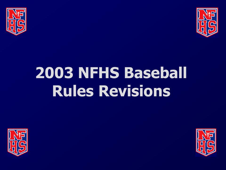 2003 NFHS Baseball Rules Revisions