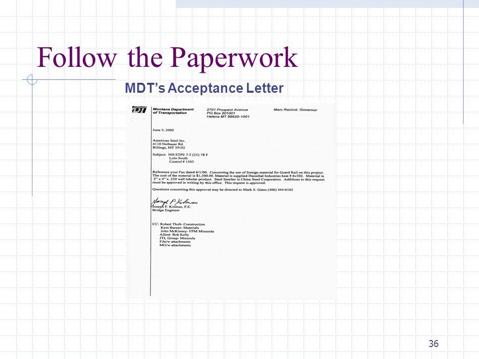 36 Follow the Paperwork MDT's Acceptance Letter