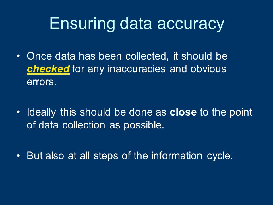 Why checking data is vital.