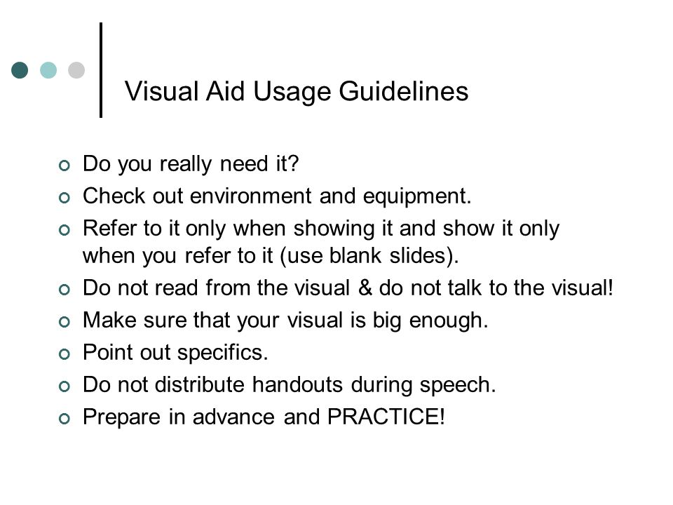 Visual Aid Usage Guidelines Do you really need it.