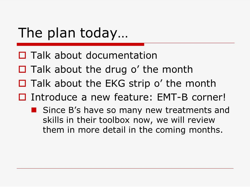 Written Communication  An important aspect of EMS communications.