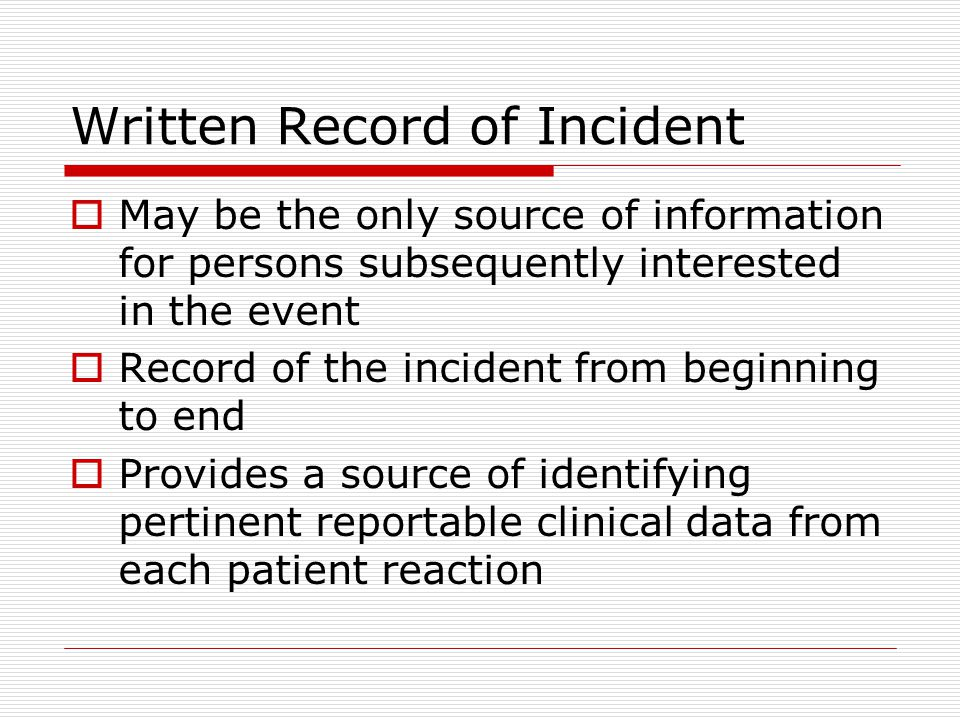 Oral Statements  Whenever possible, quote the patient—or other source of information—directly.