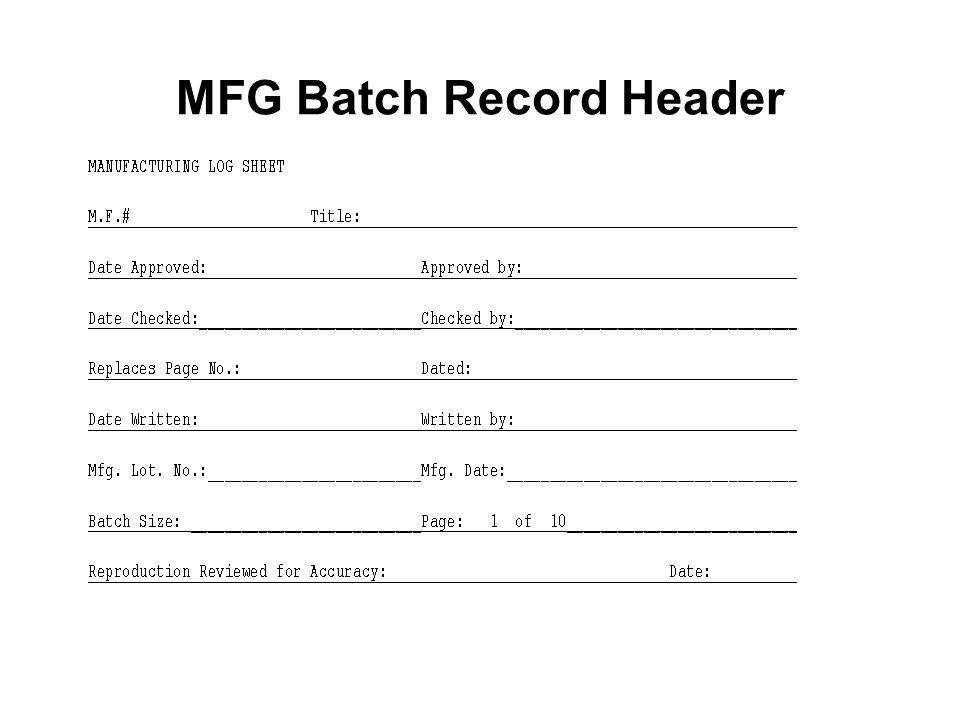 MFG Batch Record Header