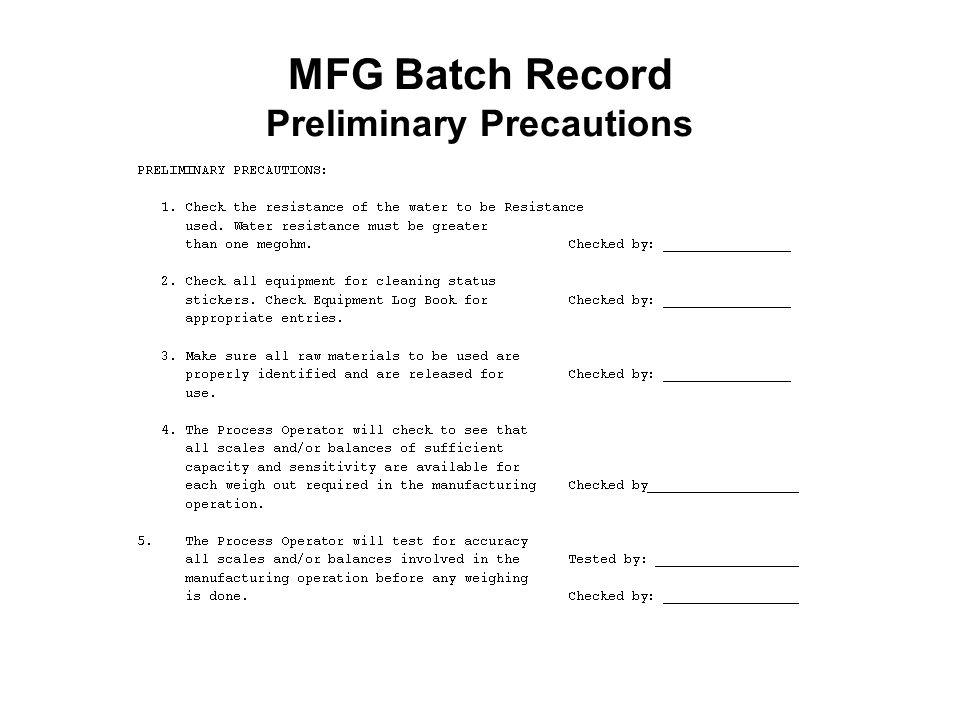 MFG Batch Record Preliminary Precautions