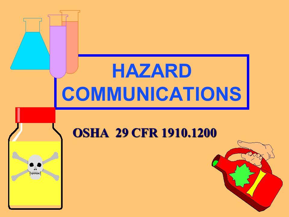HAZARD COMMUNICATIONS OSHA 29 CFR 1910.1200