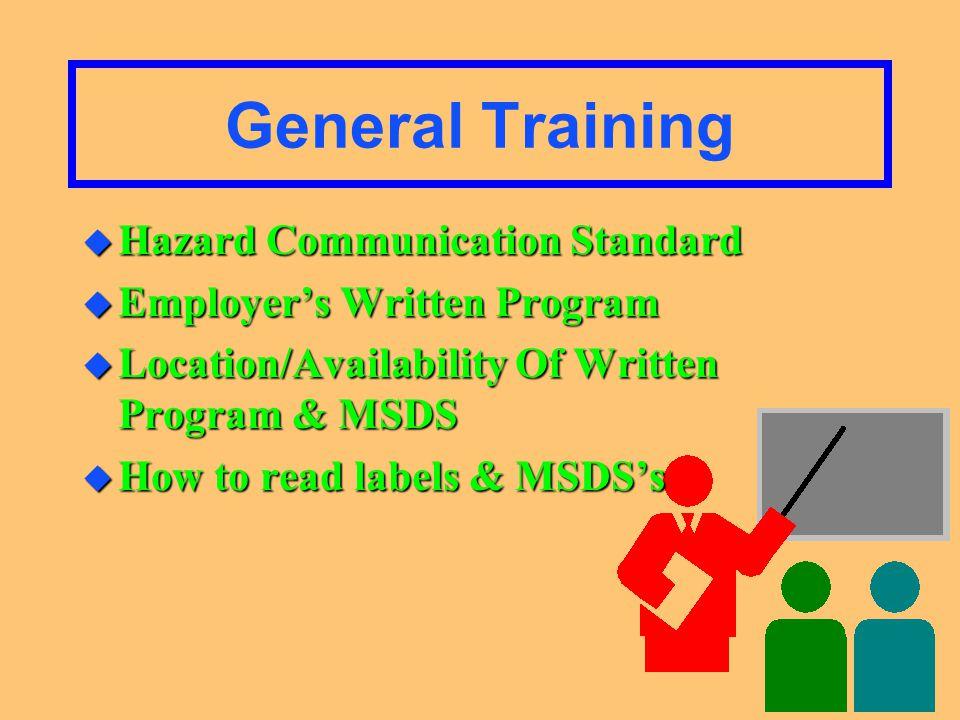 Employee Training u General Training u Specific Training