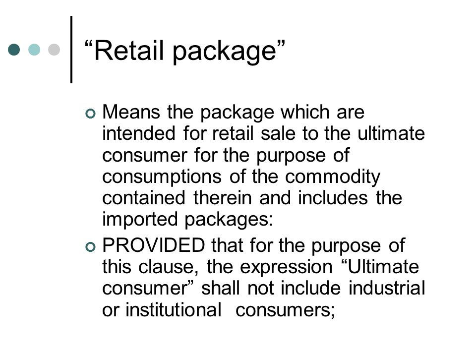 Institutional consumer/ Industrial Consumer a) Institutional consumer.– Means those consumers who buy packaged commodities directly from the manufacturers/packers for service industry like transportation [including airways, railways], hotel or any other similar service industry.