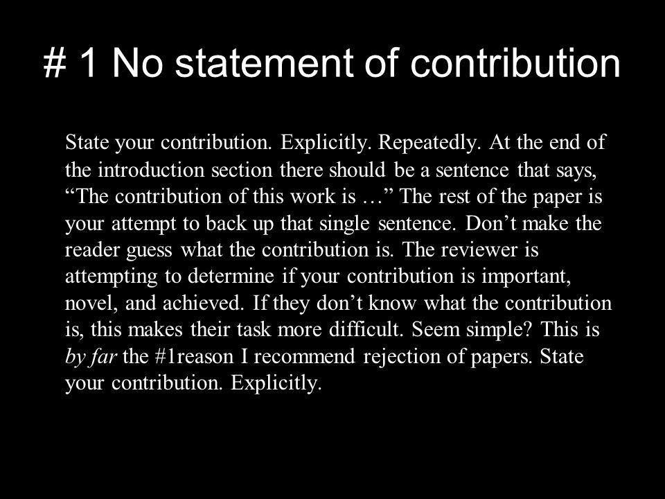 # 1 No statement of contribution State your contribution.