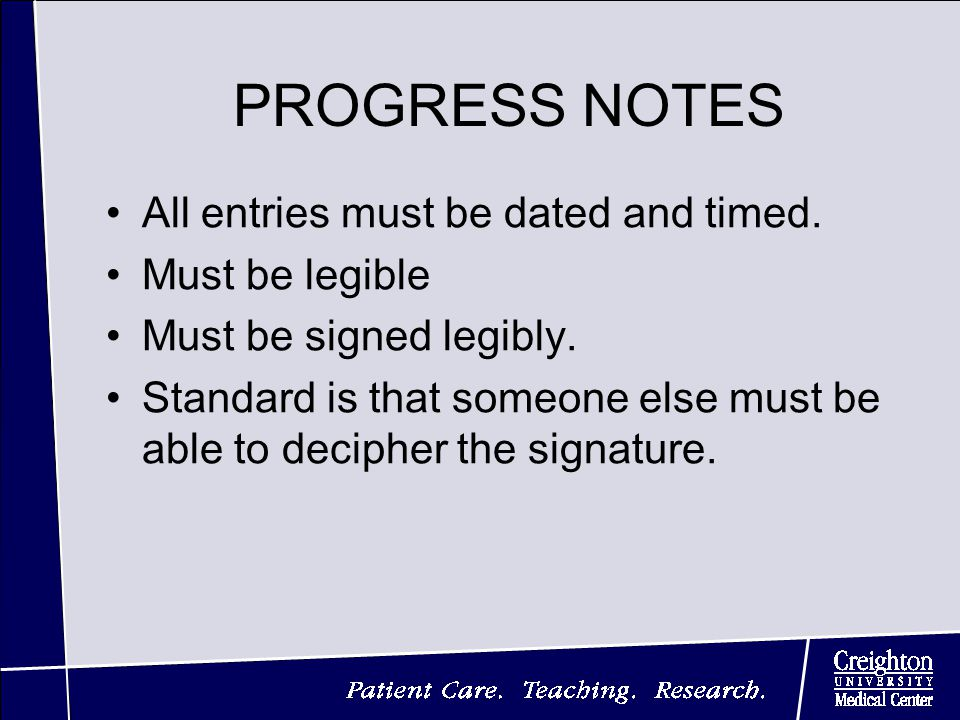 PROGRESS NOTES All entries must be dated and timed.