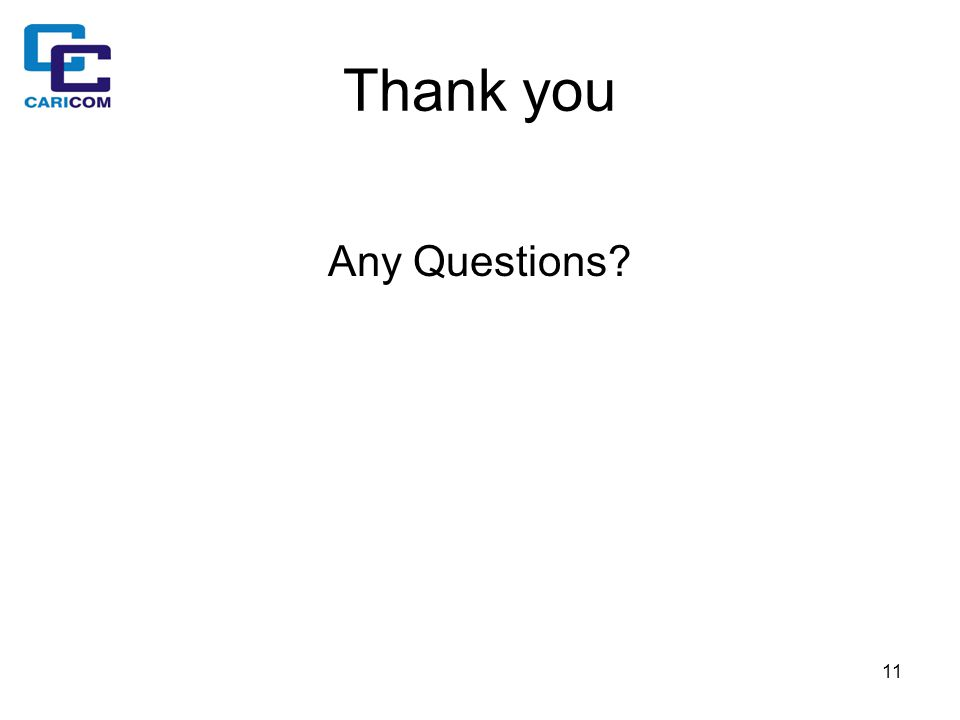 11 Thank you Any Questions?