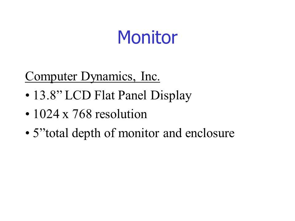 "Monitor Computer Dynamics, Inc. 13.8"" LCD Flat Panel Display 1024 x 768 resolution 5""total depth of monitor and enclosure"