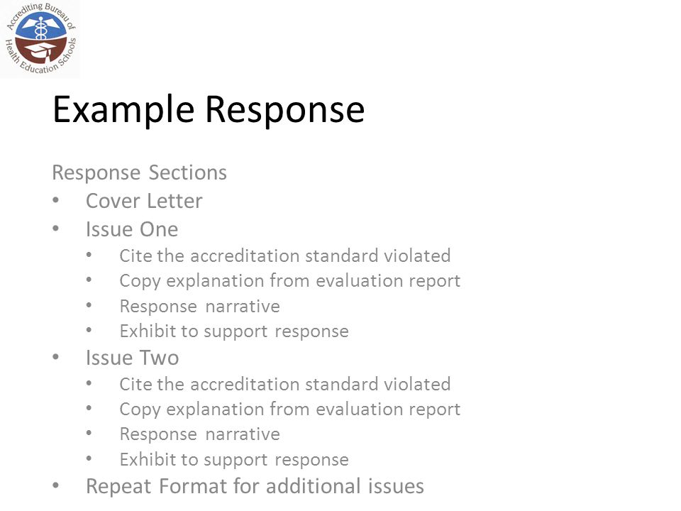 Example Response Response Sections Cover Letter Issue One Cite the accreditation standard violated Copy explanation from evaluation report Response na