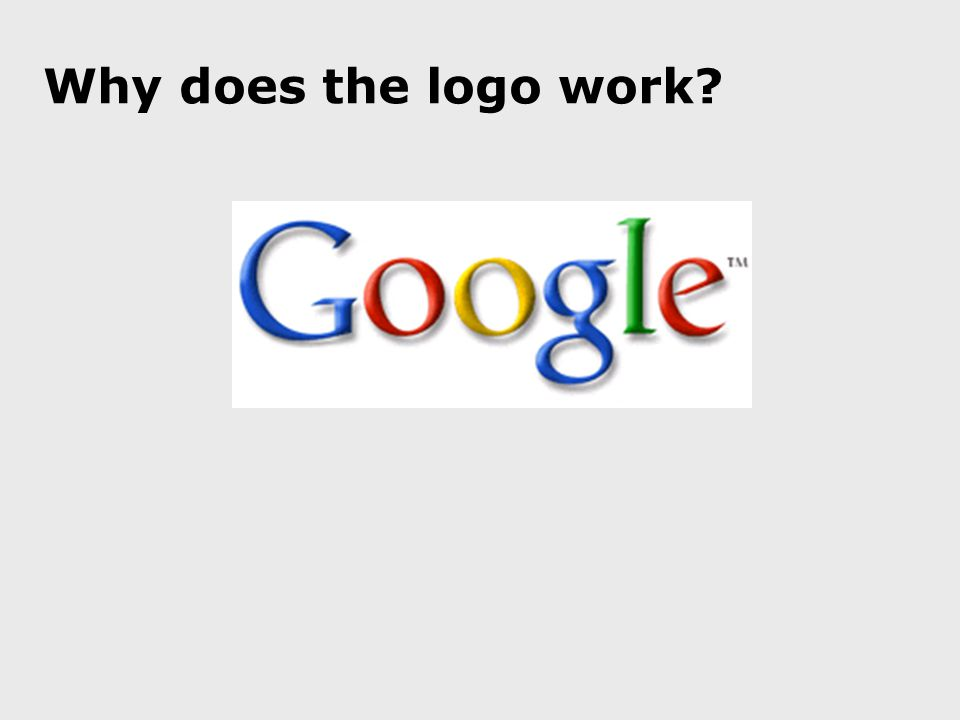 Why does the logo work?