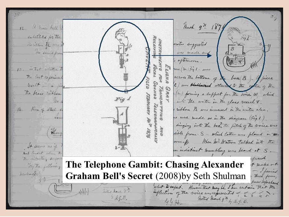 The Telephone Gambit: Chasing Alexander Graham Bell's Secret (2008)by Seth Shulman