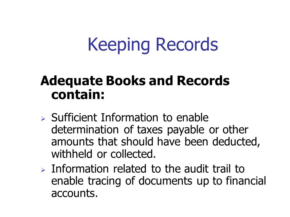 Keeping Records Where and for how long ?  Your records must be kept at your place of business or at your residence in Canada, unless we give you perm