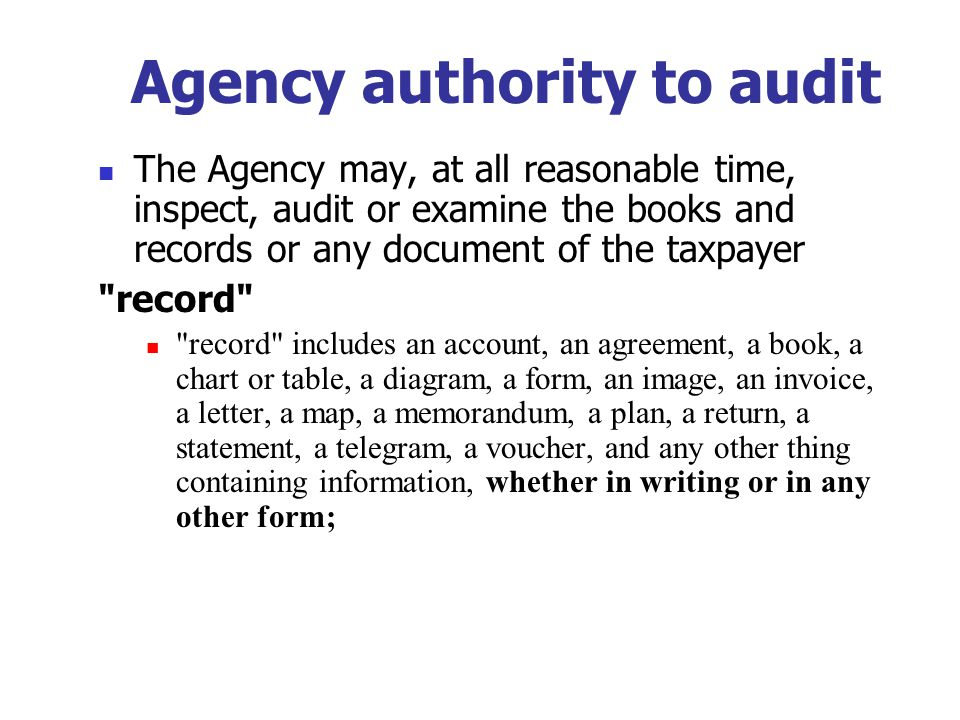 Keeping Records Adequate Books and Records contain:  Sufficient Information to enable determination of taxes payable or other amounts that should have been deducted, withheld or collected.