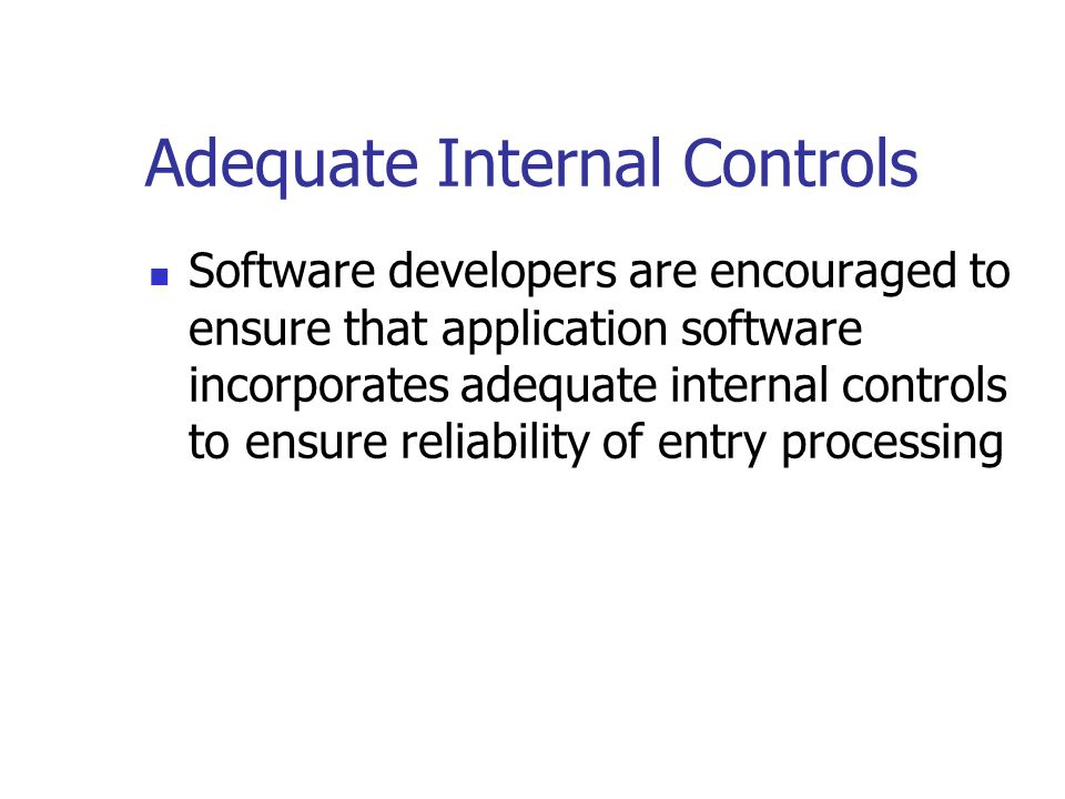 Guidance Document for Business and Accounting Software Developers Standards that should be applied to accounting and POS software in Canada (e.g.) Adequate internal controls Adequate audit trails Electronic export facility (SAF) Ready access to data for compliance testing (SAF) Archive procedures that ensure the integrity and readability of electronic records after an extended period