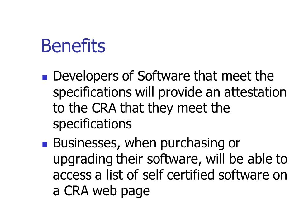 Benefits Improve record keeping of Businesses Records are reliable, complete and accessible assist in the management of the business Assist businesses in meeting their tax obligations Business owners will know that their record keeping software produces information needed during a tax audit thus less time could be taken for an audit