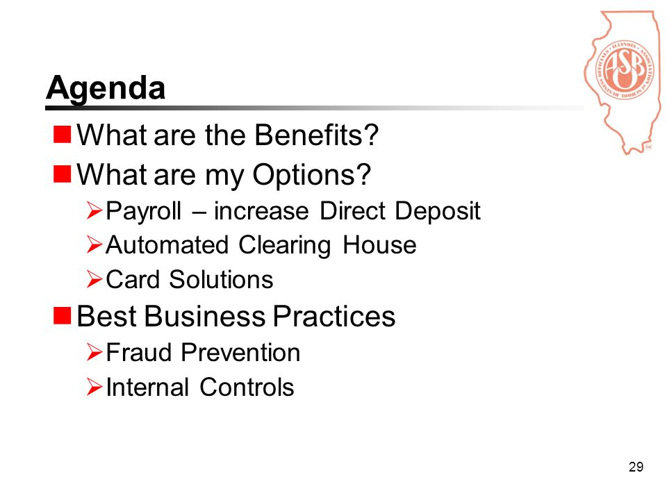 29 Agenda What are the Benefits. What are my Options.