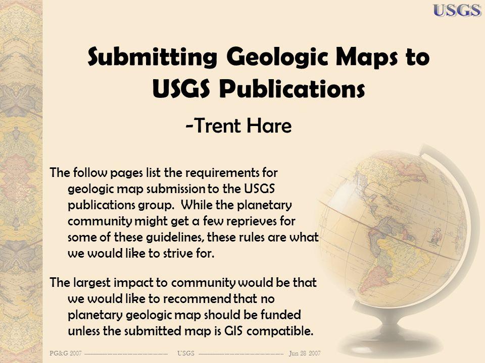 PG&G 2007 --------------------------------------------------- USGS ---------------------------------------------------- Jun 28 2007 Submitting Geologi