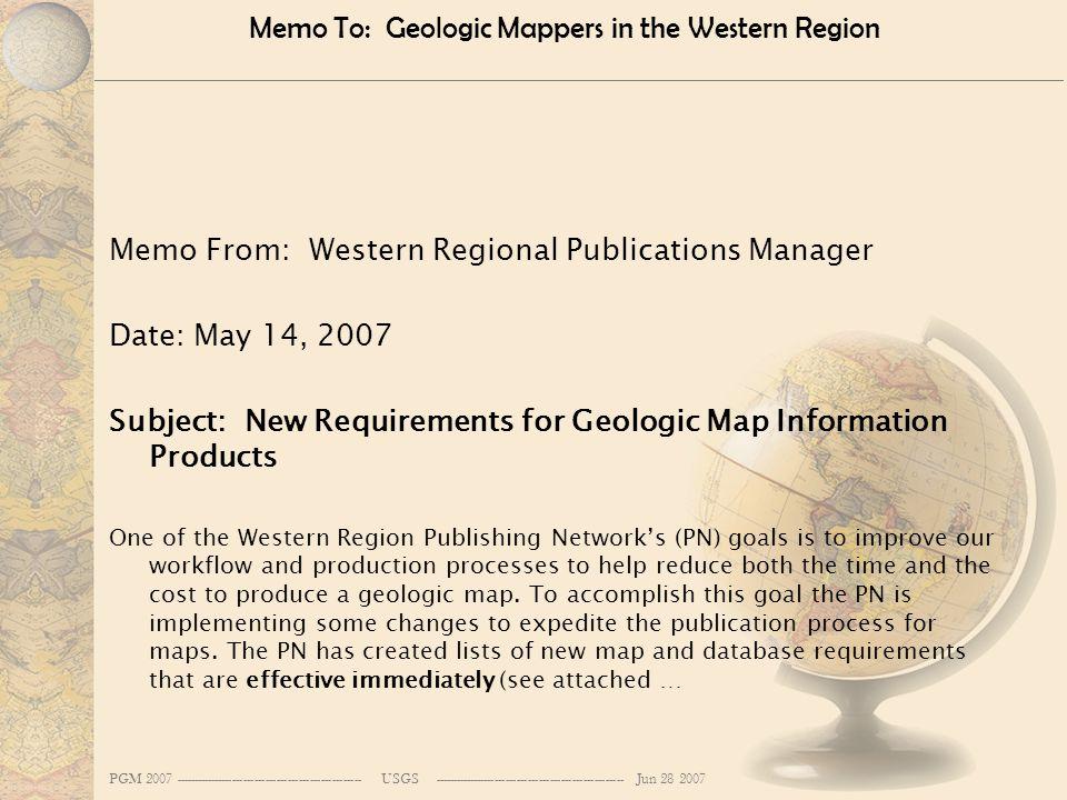 PGM 2007 --------------------------------------------------- USGS ---------------------------------------------------- Jun 28 2007 Memo To: Geologic M