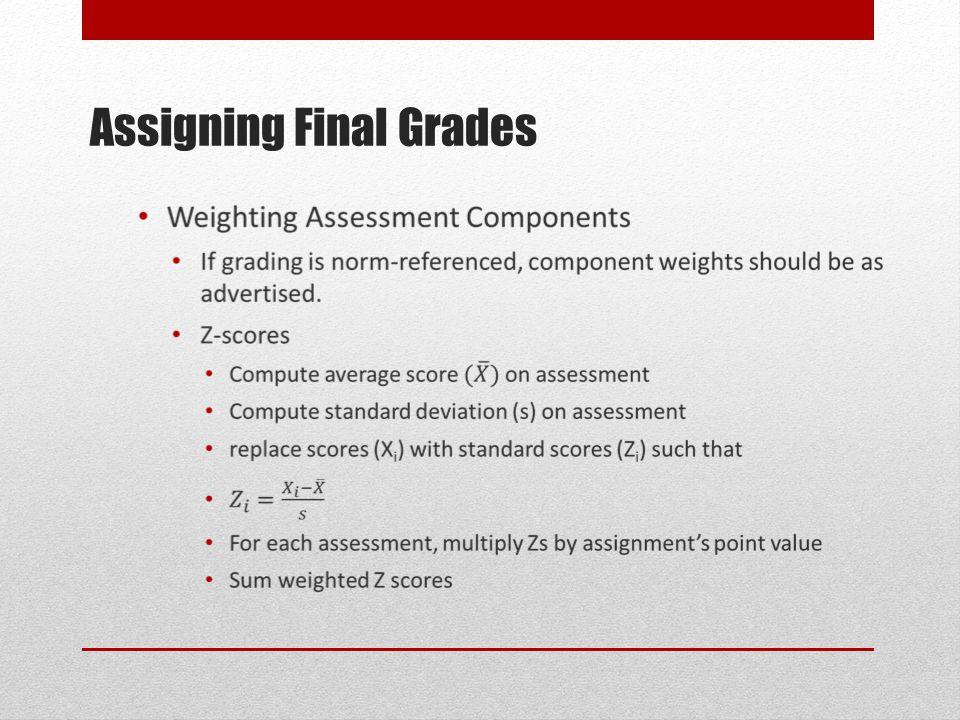 Assigning Final Grades