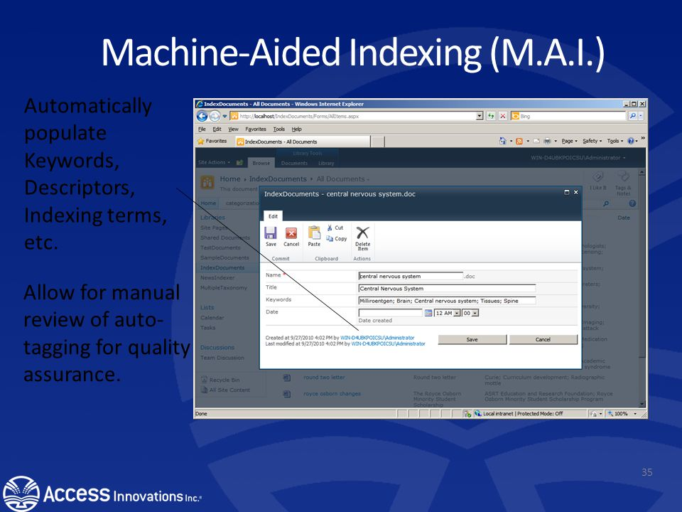 Automated Indexing for SharePoint User adds a document to the SharePoint space and M.A.I.