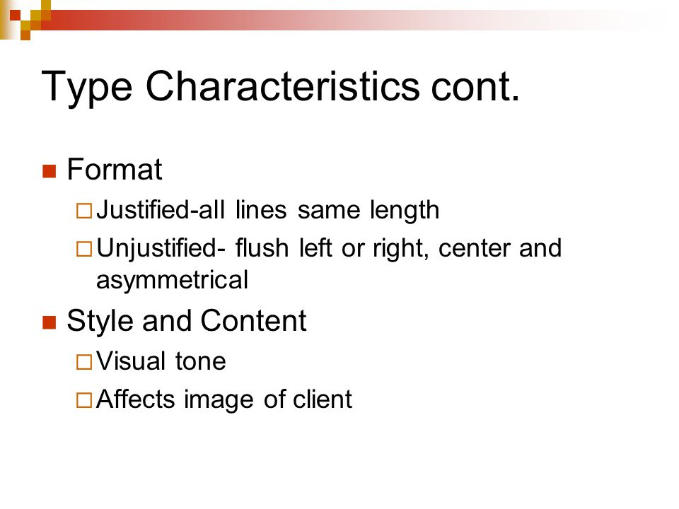 Type Characteristics cont.