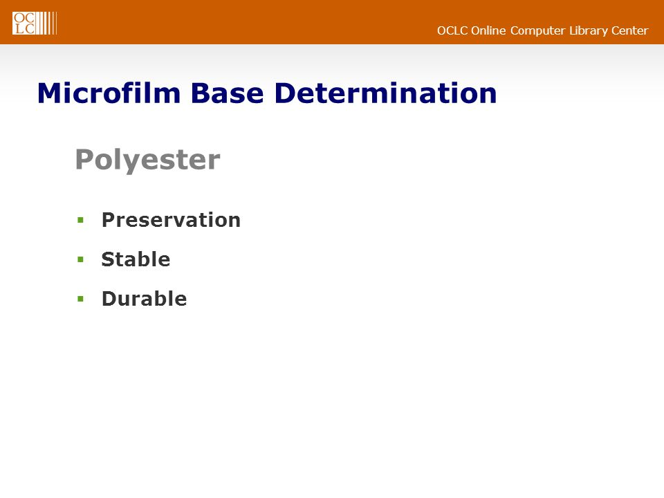 OCLC Online Computer Library Center Polyester  Preservation  Stable  Durable Microfilm Base Determination