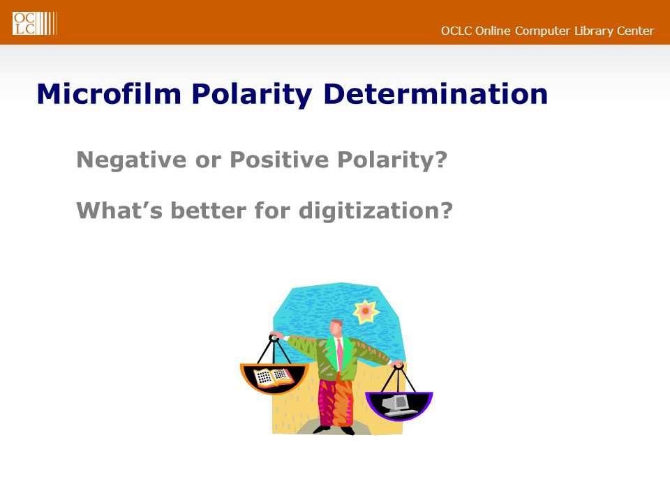 OCLC Online Computer Library Center Negative or Positive Polarity.