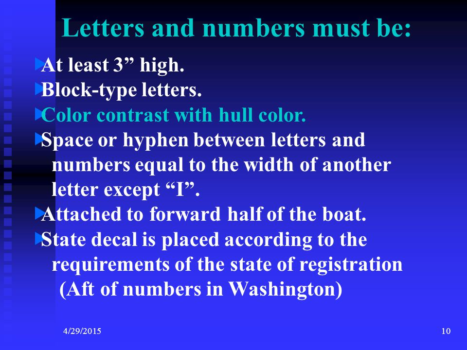 4/29/20159 Vessel Safety Check Decal Requirements ITEM 1 - Display of Numbers VSC Manual Page 11