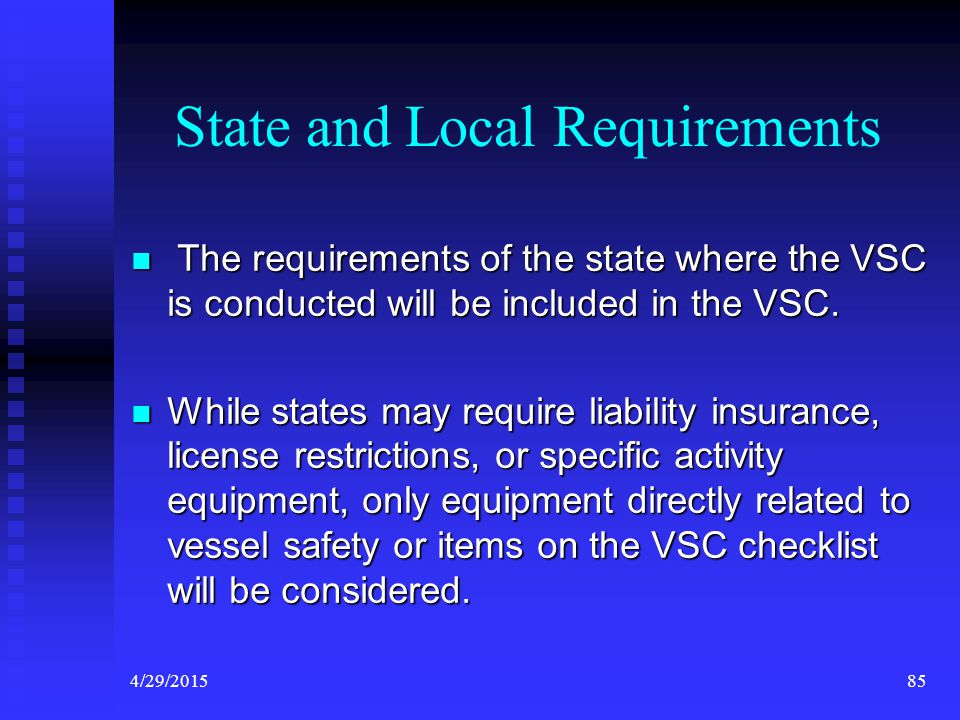 4/29/201584 Decal Requirements ITEM 14 – State and Local Requirements VSC Manual Page 26