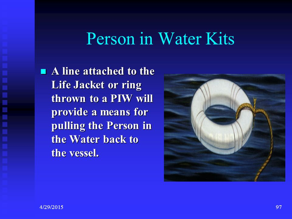 4/29/201596 First Aid Kits Boaters are encouraged to carry additional safety equipment including a First Aid Kit.