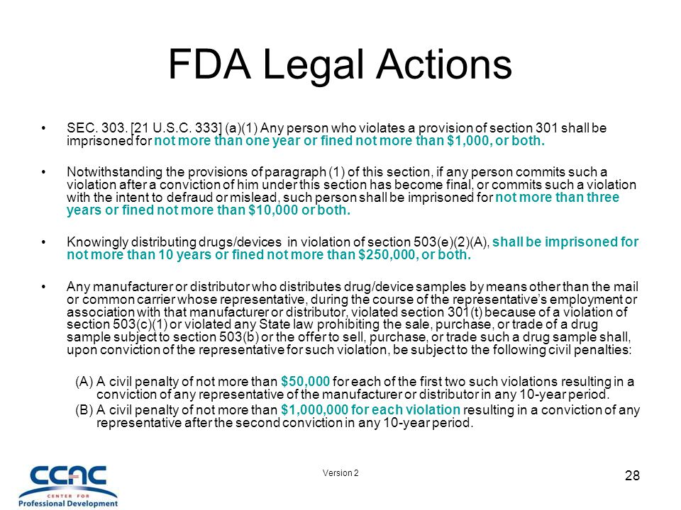 Version 2 28 FDA Legal Actions SEC. 303. [21 U.S.C.