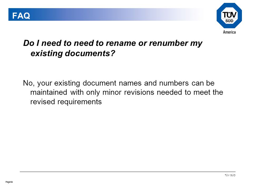 54Page TÜV SÜD Do I need to need to rename or renumber my existing documents.