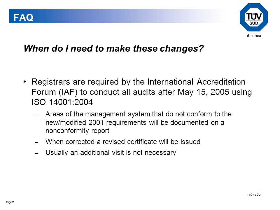 56Page TÜV SÜD FAQ When do I need to make these changes.