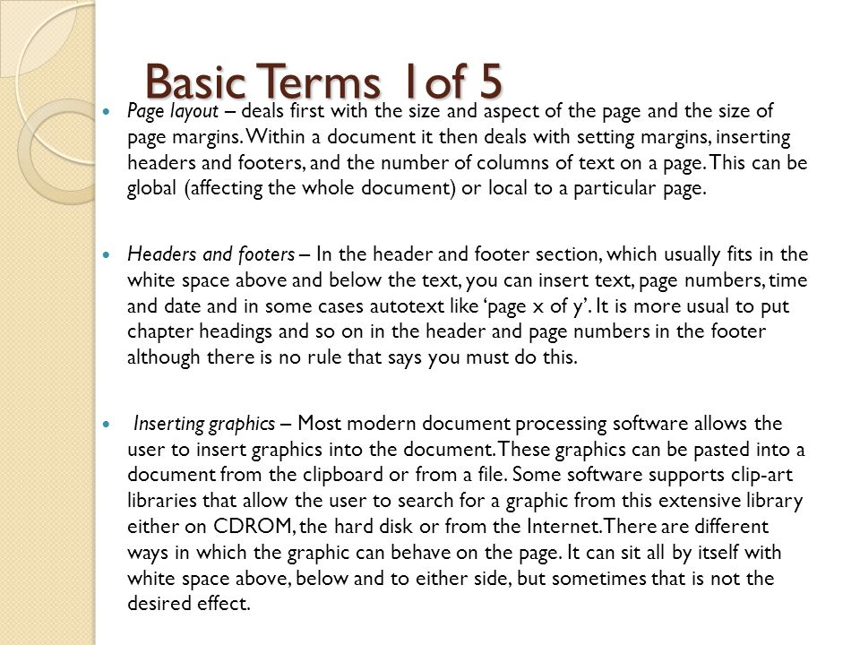 Desk Top Publishing Advanced operations and functions ◦ Page Layout ◦ Headers and Footers ◦ Columns ◦ Multi-Page Layout ◦ Pagination ◦ Contents and Indexing ◦ Style Sheets ◦ Font Selection – Serif v San-Serif ◦ Colour use