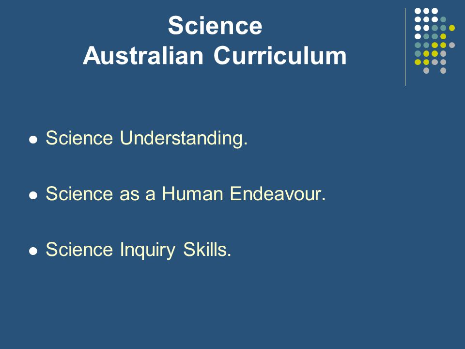 Science Australian Curriculum Science Understanding.