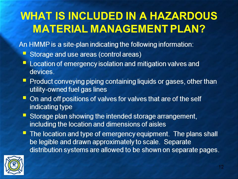 12 WHAT IS INCLUDED IN A HAZARDOUS MATERIAL MANAGEMENT PLAN.