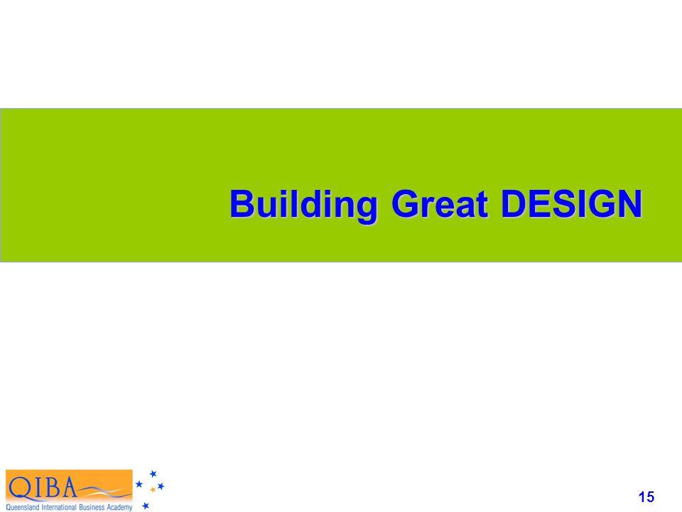 15 www.exploreHR.org Building Great DESIGN