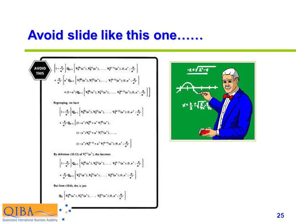 25 www.exploreHR.org Avoid slide like this one……