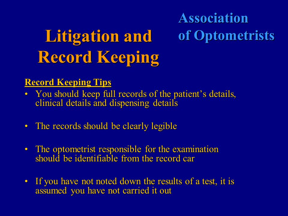 Association of Optometrists Litigation and Record Keeping