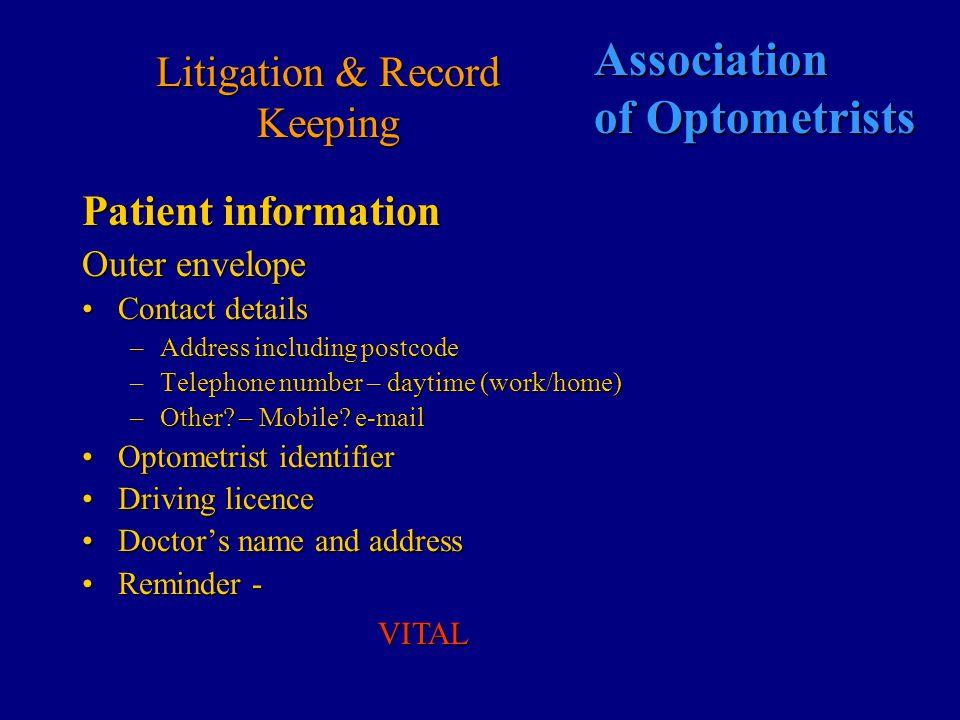 Association of Optometrists Litigation & Record Keeping Dispensing record Frame Facial measurements Lenses Sign acknowledgement form